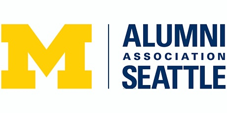 U-M Seattle Virtual Networking Event - March, 2020 tickets