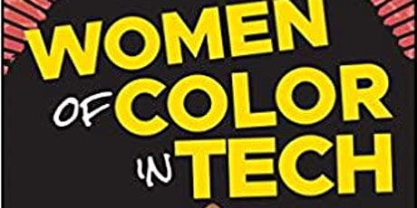 WOMEN OF COLOR IN TECH | Online Panel Discussion tickets