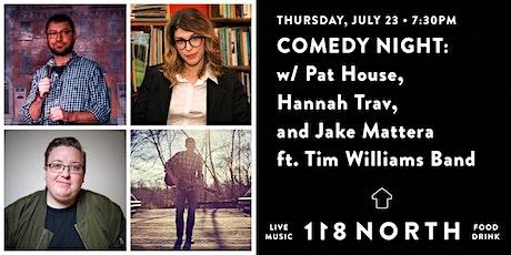 Music & Comedy Night: Pat House, Hannah Trav, and Jake Mattera tickets