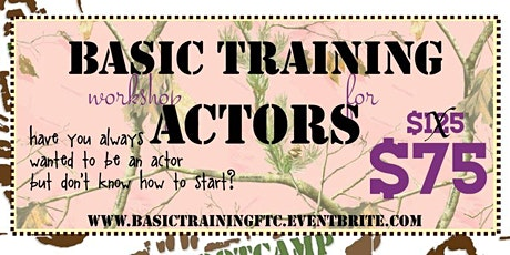 Basic Training Bootcamp: an Introduction to Acting  for all Ages tickets