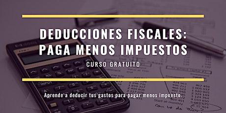 Deducciones Fiscales: Paga Menos Impuestos entradas