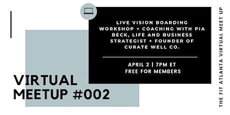 The Fit Atlanta Virtual Meet Up #002 | Vision Boarding Workshop tickets