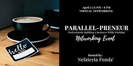 Parallel-Preneur Networking Event tickets