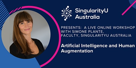 Artificial Intelligence and Human Augmentation with Simone Plante -90min tickets