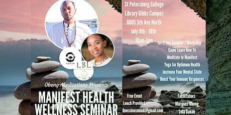 Manifest Health Wellness Seminar tickets