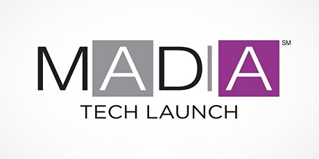 MADIA Tech Launch VIRTUAL Meet-up - April 7 tickets