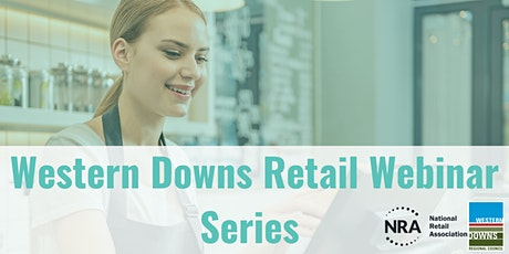 Western Downs Retail Webinar Series tickets