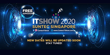 ITSHOW 2020 | 11-14 June @ Suntec City - POSTPONED tickets