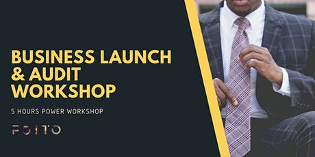 [Online] Business Launch and Audit Workshop  tickets