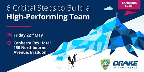 6 Critical Steps to Build a High-Performing Team (Canberra) tickets