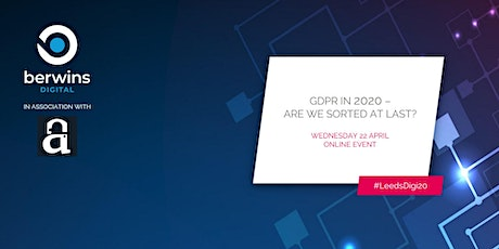 GDPR in 2020 - are we sorted at last? tickets