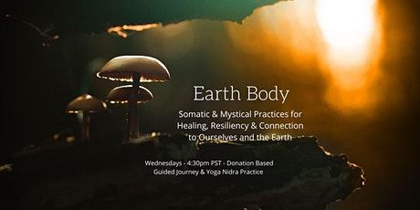 Earth Body: A Guided Somatic Journey & Yoga Nidra Practice - ONLINE tickets