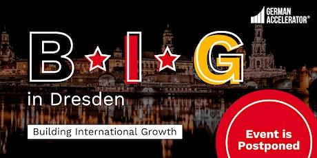 B•I•G in Dresden - Postponed Tickets