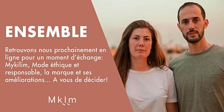 Ensemble - Mykilim et vous billets