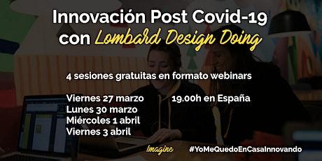 Innovación Post Covid-19 con Lombard Design Doing tickets