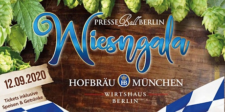Presseball Berlin WiesnGala - 12. September 2020 Hofbräu Wirtshaus Berlin tickets