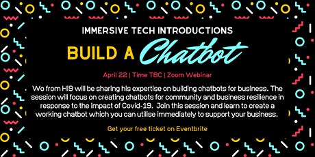 Immersive Tech Introductions: Build a Chatbot tickets