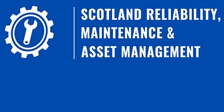 Scotland Reliability, Maintenance & Asset Management tickets