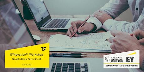 EYnovation™ ONLINE Workshop | Negotiating a Term Sheet with Investors tickets