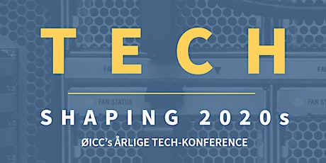 Tech Shaping 2020s tickets