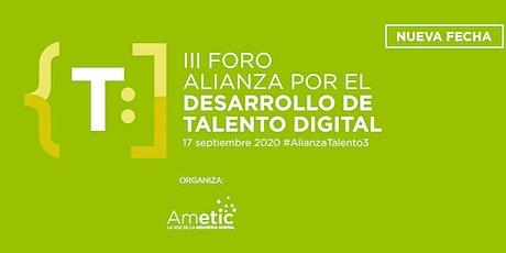 III Foro Alianza por el Desarrollo de Talento Digital #AlianzaTalento3 tickets