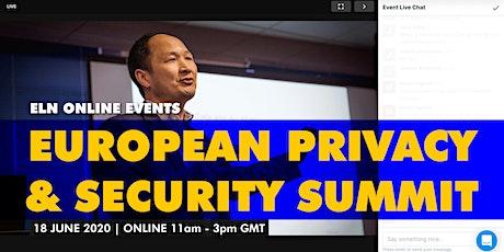 ELN ONLINE - European Privacy & Security Summit - 18 June 2020 tickets