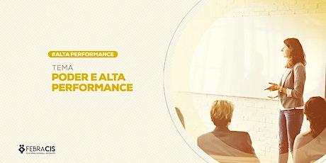 [GOIÂNIA/GO] PALESTRA ONLINE - PODER E ALTA PERFORMANCE 14/04/20 ingressos