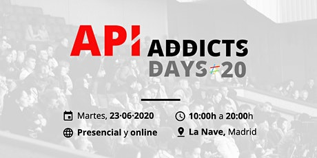 API Addicts Days 20 entradas