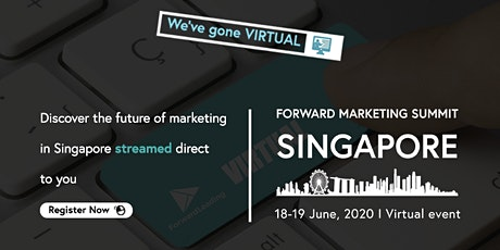 Forward Marketing Virtual Summit Singapore 2020 tickets