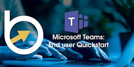 Microsoft Teams: End User Quickstart tickets