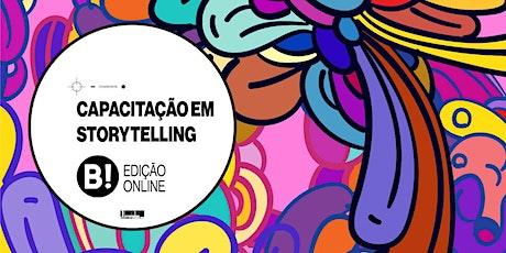 Capacitação Internacional em Storytelling - Edição Online e Ao Vivo ingressos