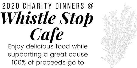 Whistle Stop Charity Dinners 2020 tickets