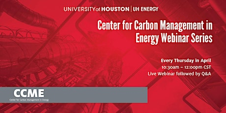 Center for Carbon Management in Energy Webinar Series tickets