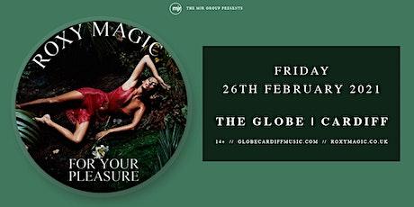 Roxy Magic (The Globe, Cardiff) tickets