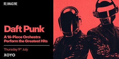Daft Punk  - 16 Piece Orchestra Perform the Greatest Hits tickets
