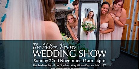 Milton Keynes Wedding Show, DoubleTree by Hilton Hotel (Stadium MK), Sunday 22nd November 2020 tickets