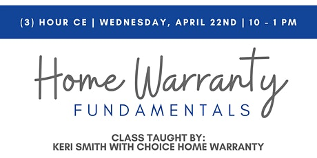 Home Warranty Fundamentals - (3) Hour Ce tickets