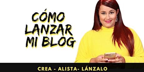 Crea y Lanza tu  Blog  - AVANZADO tickets