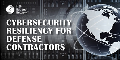 Cybersecurity Resiliency For Defense Contractors – MO