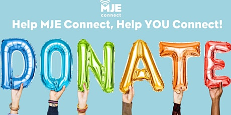 Help MJE Connect Help You Connect! tickets