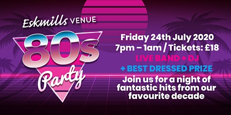 Eskmills 80s Party tickets