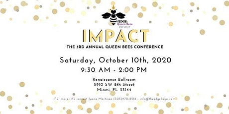 """IMPACT"" The EDGE's QUEEN BEES 3rd Annual Conference tickets"