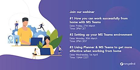 Free webinar #2 Setting up your MS Teams environment billets