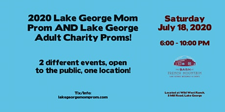 2020 Lake George Adult Charity & Mom Prom tickets