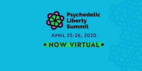Psychedelic Liberty Summit - NOW VIRTUAL! tickets