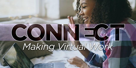Connected: Making Virtual Work tickets