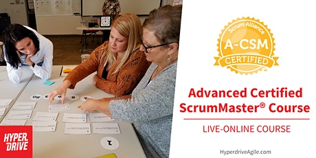 Advanced Certified ScrumMaster® (A-CSM) Live-Online Course tickets