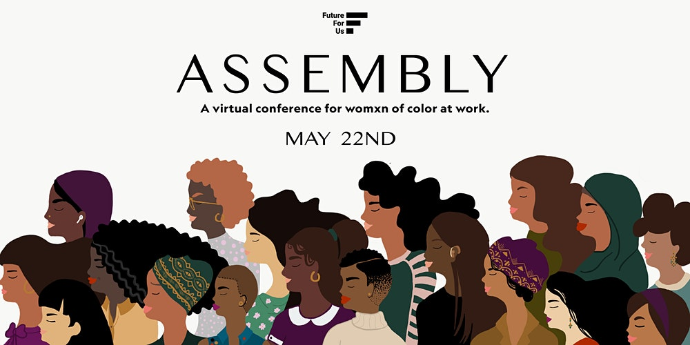 The Virtual Assembly by Future for Us Tickets, Fri, May 22, 2020 ...