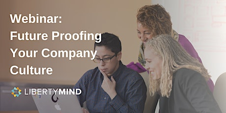 Webinar: Future Proofing Your Company Culture tickets