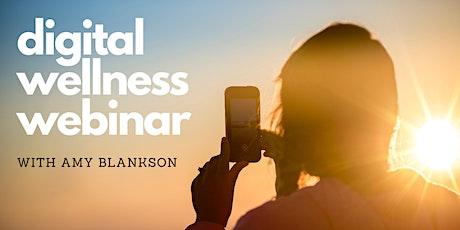 Digital Wellness Webinar - with Amy Blankson tickets